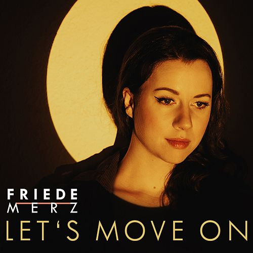 Let's Move On by Friede Merz