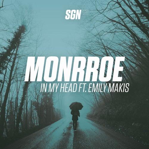 In My Head by Monrroe