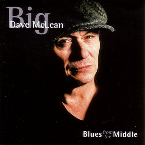 Blues From The Middle de Big Dave McLean