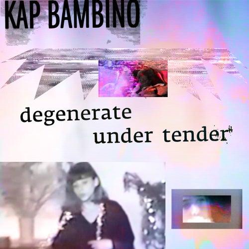Under Tender de Kap Bambino