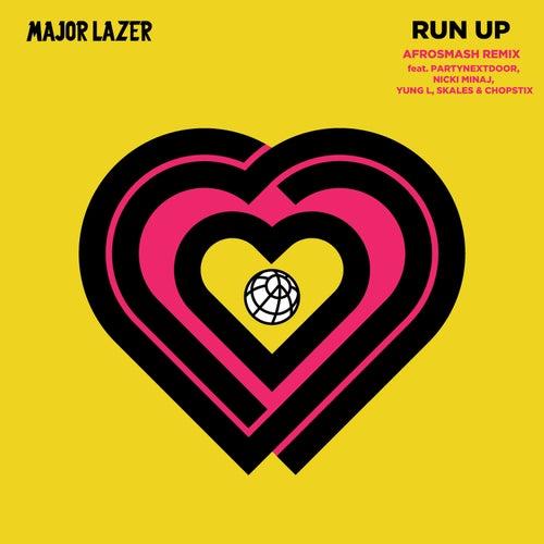 Run Up (feat. PARTYNEXTDOOR, Nicki Minaj, Yung L, Skales & Chopstix) [Afrosmash Clean Remix] von Major Lazer