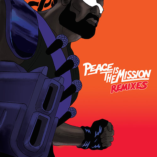 Peace Is The Mission (Remixes) von Major Lazer