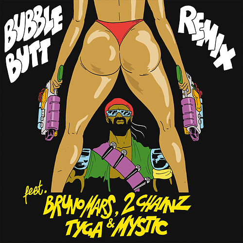 Bubble Butt (Remix) [feat. Bruno Mars, 2 Chainz, Tyga & Mystic] de Major Lazer