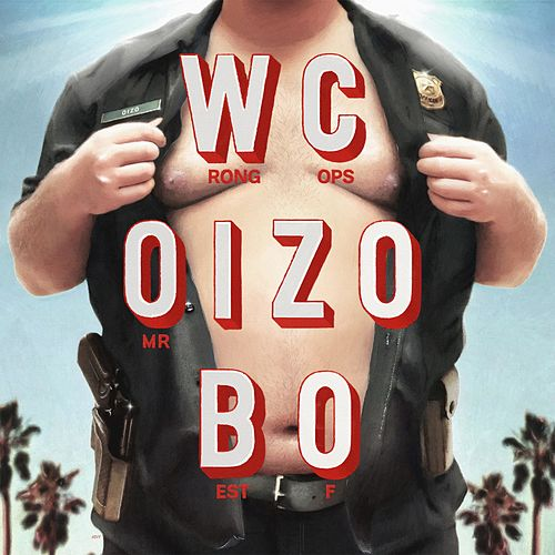 Wrong Cops (Best Of) van Mr. Oizo
