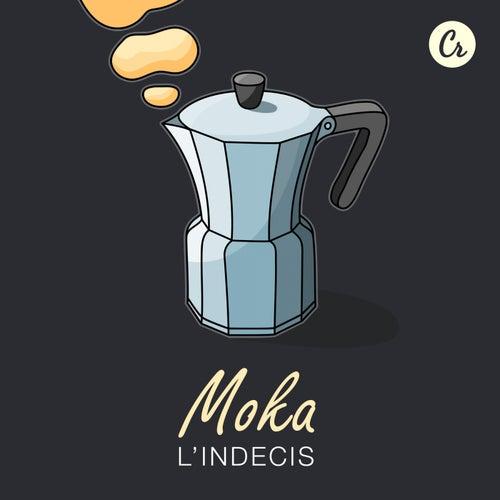 Moka - Single de L'Indécis