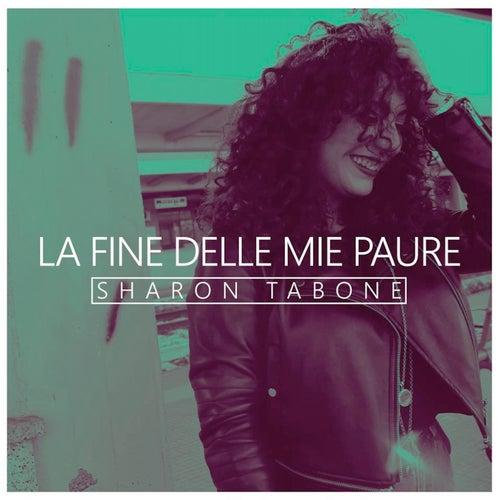 La fine delle mie paure de Sharon Tabone