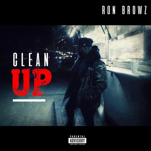 Clean Up von Ron Browz