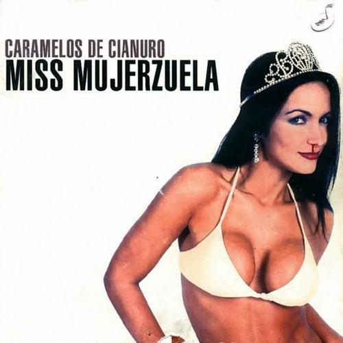 Miss Mujerzuela de Caramelos de Cianuro