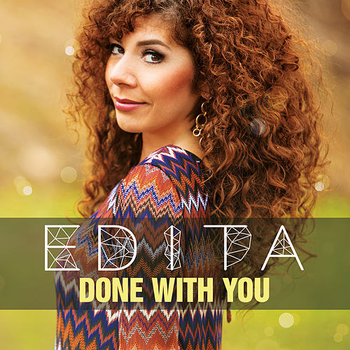 Done With You by Edita