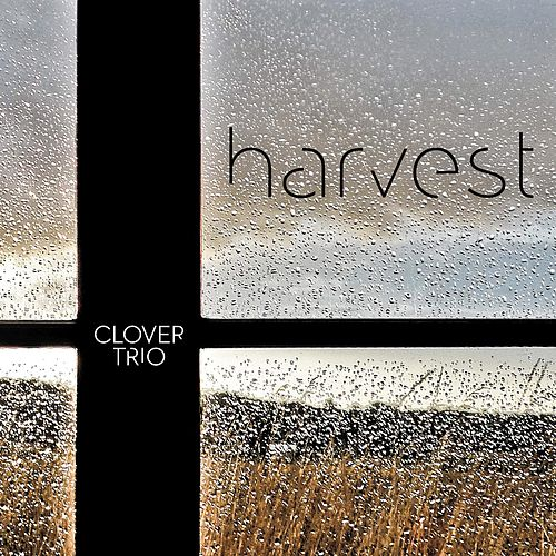 Harvest by Clover Trio