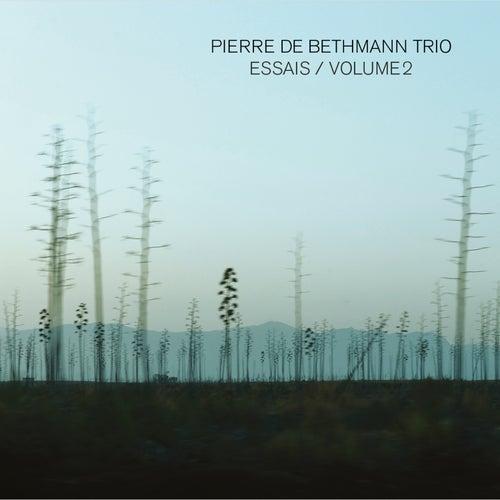 Essais, Vol. 2 by Pierre de Bethmann Trio