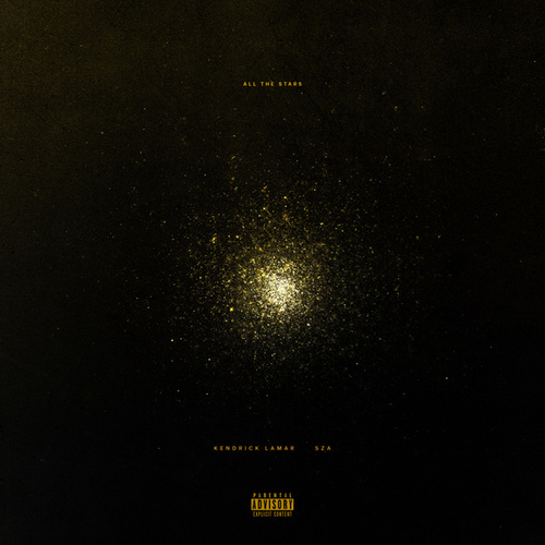 All The Stars by Kendrick Lamar & SZA