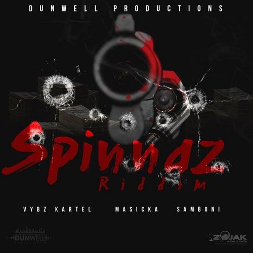 Spinnaz Riddim by Various Artists