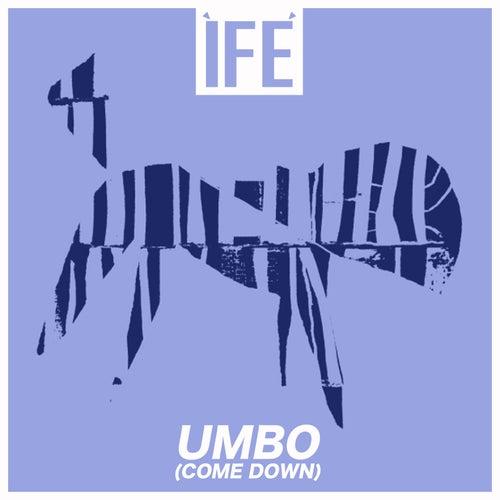 UMBO (Come Down) by Ìfé