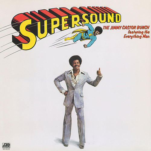 Supersound de The Jimmy Castor Bunch