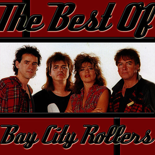 The Best Of Bay City Rollers de Bay City Rollers