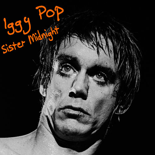 Sister Midnight de Iggy Pop