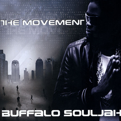 The Movement von Buffalo Souljah