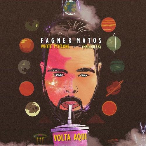 Volta Aqui by Fagner Matos