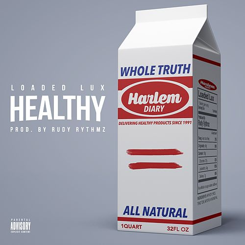 Healthy de Loaded Lux