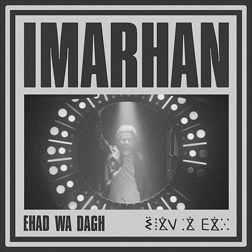 Ehad wa dagh von Imarhan