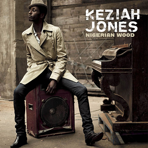 Nigerian Wood (iTunes Pre Order Edition) de Keziah Jones