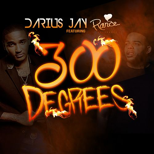 300 Degrees (feat. LoveRance) de Darius Jay