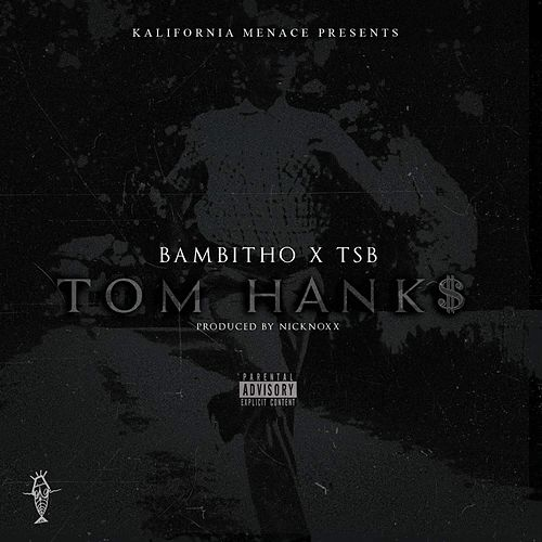 Tom Hanks (feat. TSB) by Bambitho