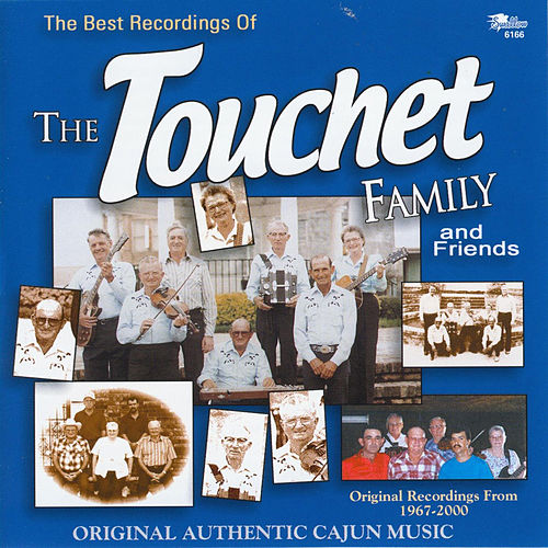 The Touchet Family & Friends de The Touchet Family