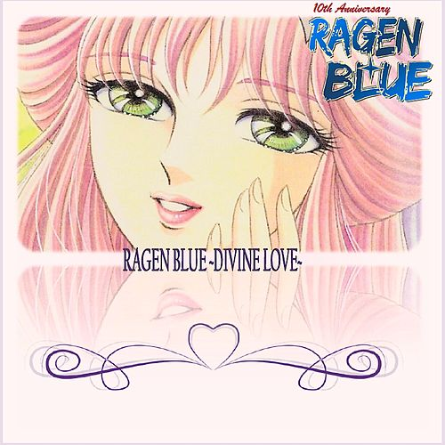 Ragen Blue (Divine Love 10th Anniversary Edition Remastered) - EP van Seiji Yokoyama