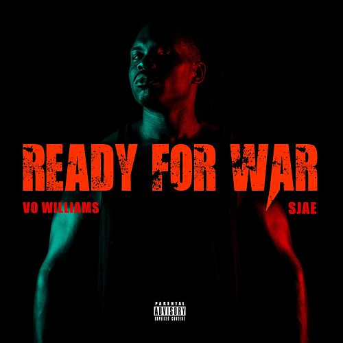 Ready for War (feat. SJae) de Vo Williams