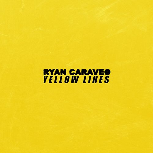 Yellow Lines by Ryan Caraveo