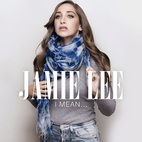 I Mean... von Jamie-Lee