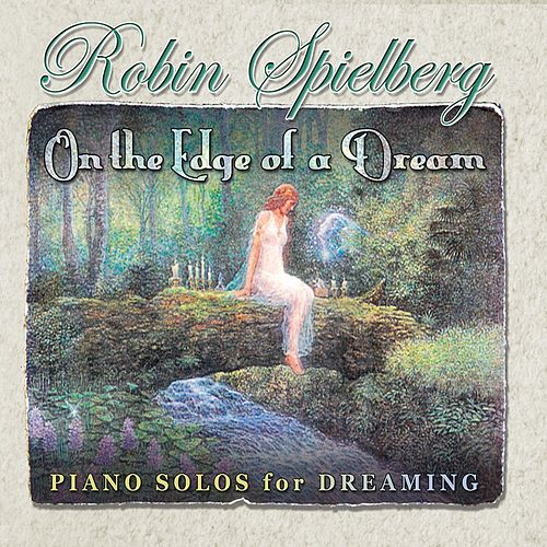 On the Edge of a Dream by Robin Spielberg