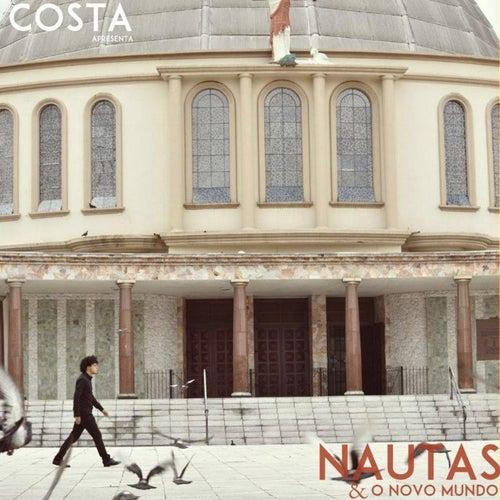 Nautas e o Novo Mundo von Costa