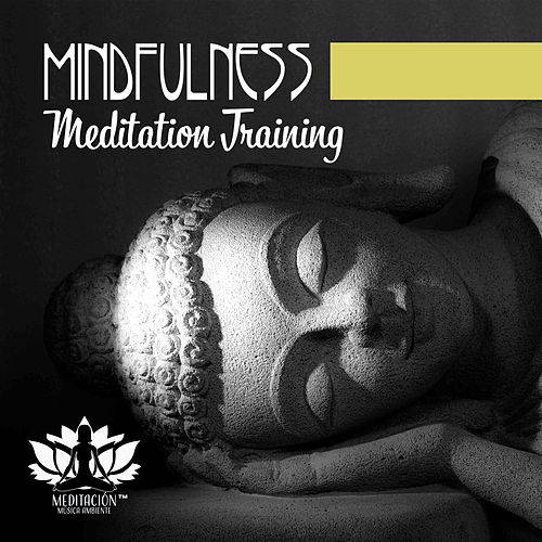 Mindfulness Meditation Training – Concentration, Visualization, Relaxation Music de Meditación Música Ambiente