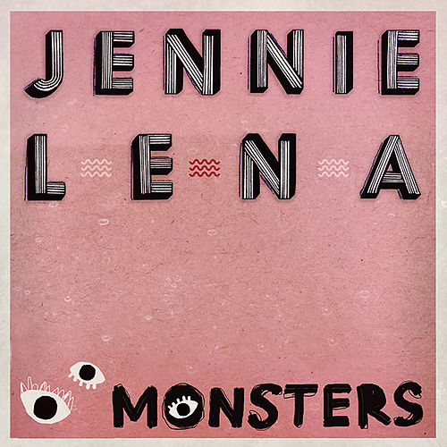 Monsters by Jennie Lena