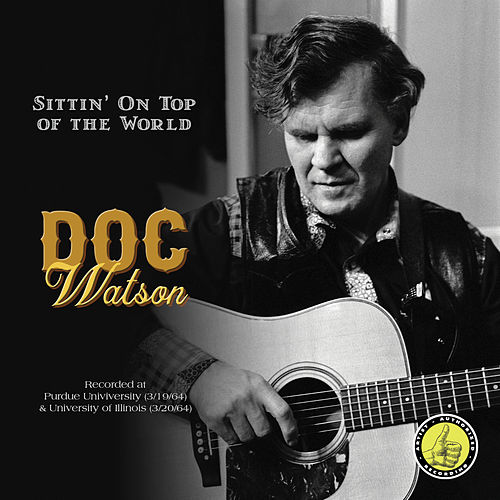 Sittin' On Top Of The World by Doc Watson