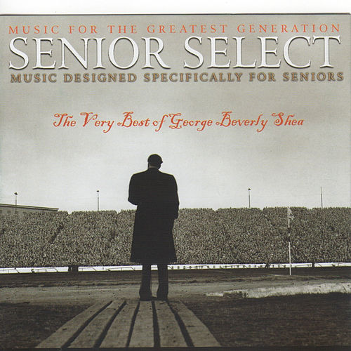 The Best of George Beverly Shea: Senior Select von George Beverly Shea