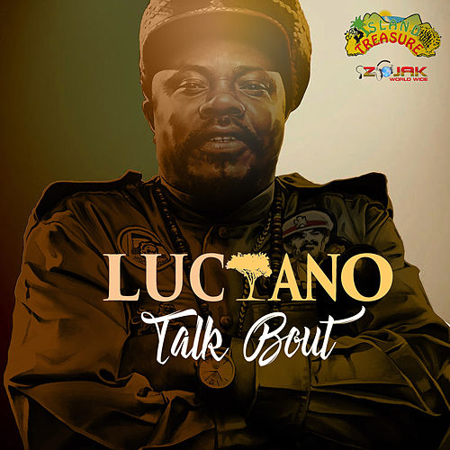 Talk Bout - Single by Luciano