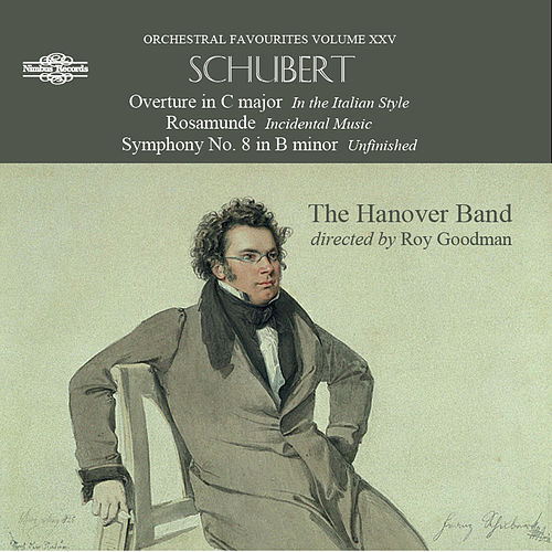 Schubert: Orchestral Favourites, Vol. 15 by The Hanover Band