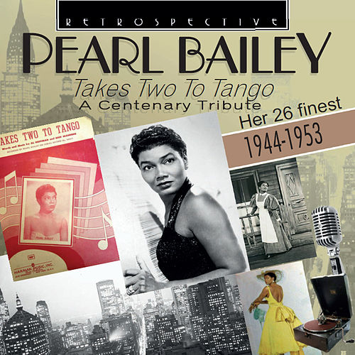 Pearl Bailey: Takes Two to Tango de Pearl Bailey