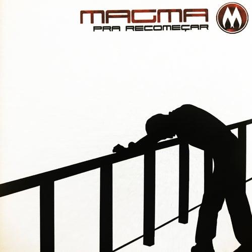 Pra Recomeçar by Magma