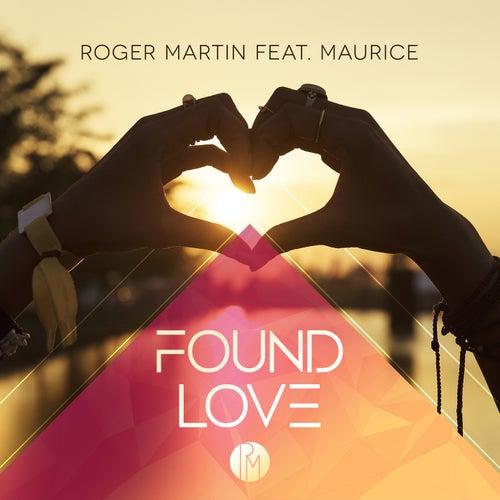 Found Love von Roger Martin
