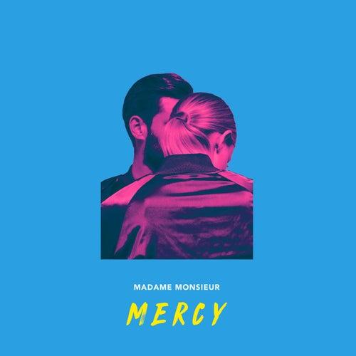 Mercy de Madame Monsieur