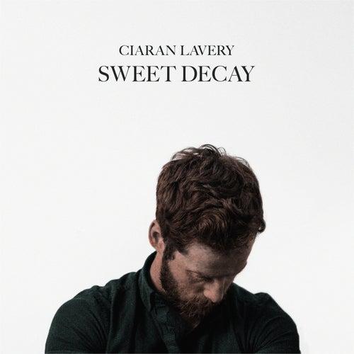 Sweet Decay de Ciaran Lavery