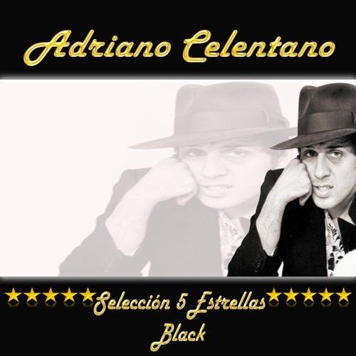 Adriano Celentano, Selección 5 Estrellas Black de Adriano Celentano