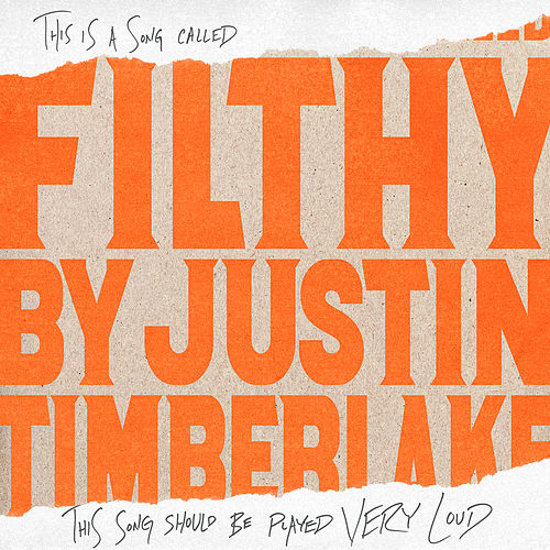 Filthy by Justin Timberlake