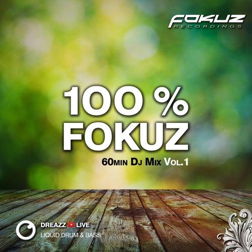 100 % Fokuz Vol. 1 de Dreazz