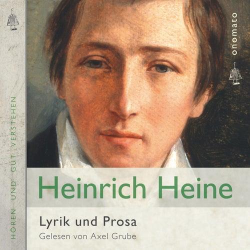 Heinrich Heine − Gedichte und Prosa (Zusammengestellt und gelesen von Axel Grube.) von Heinrich Heine